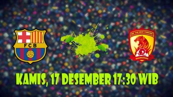 Prediksi Barcelona Vs Guangzhou Evergrande