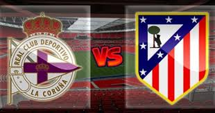 Prediksi Deportivo La Coruna vs Atletico Madrid