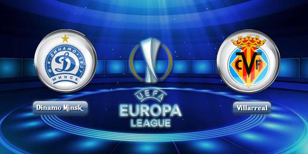 Prediksi Dinamo Minsk vs Villarreal